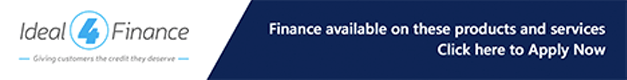 Ideal 4 Finance. Finance is available on these products and services. Click Here to Apply Now.